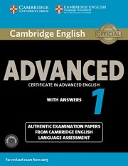 Cambridge English Advanced 1 for Revised Exam from 2015 Student's Book Pack (Student's Book with Answers and Audio CDs (2)) Authentic Examination Papers from Cambridge English Language Assessment