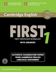 Cambridge English First 1 for Revised Exam from 2015 Student's Book Pack (Student's Book with Answers and Audio CDs (2)) Authentic Examination Papers from Cambridge English Language Assessment