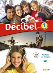 Décibel 1 niv. A1.1 - Livre + CD mp3 + DVD