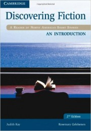 Discovering Fiction An Introduction Student's Book A Reader of North American Short Stories 2nd Edition