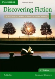 Discovering Fiction Level 1 Student's Book A Reader of North American Short Stories 2nd Edition