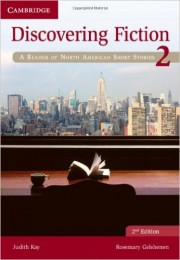 Discovering Fiction Level 2 Student's Book A Reader of North American Short Stories 2nd Edition