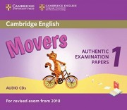 Cambridge English Movers 1 for Revised Exam from 2018 Audio CDs (2) Authentic Examination Papers from Cambridge English Language Assessment