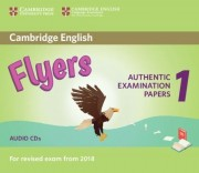 Cambridge English Flyers 1 for Revised Exam from 2018 Audio CDs (2) Authentic Examination Papers from Cambridge English Language Assessment