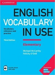 English Vocabulary in Use Elementary Book with Answers and Enhanced eBook Vocabulary Reference and Practice 3rd Edition