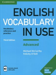 English Vocabulary in Use: Advanced Book with Answers and Enhanced eBook Vocabulary Reference and Practice 3rd Edition