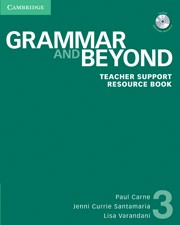 Grammar and Beyond Level 3 Teacher Support Resource Book with CD-ROM