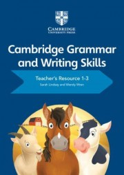 Poza:  Cambridge Grammar and Writing Skills Teacher's Resource with Cambridge Elevate 1-3